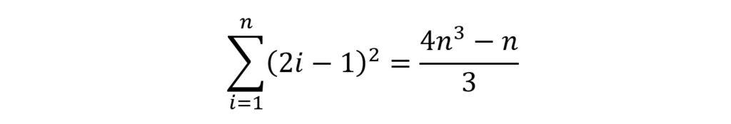 Eine mathematische Gleichung: Die Summe von i=1 bis n über (2i - 1)² ist (4n³ - n)/3.